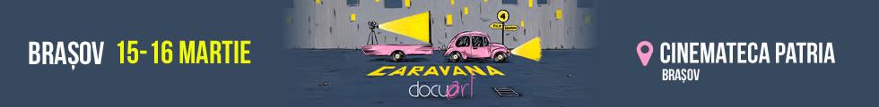Caravana Docuart - Bucureşti - 15-16 iunie 2017