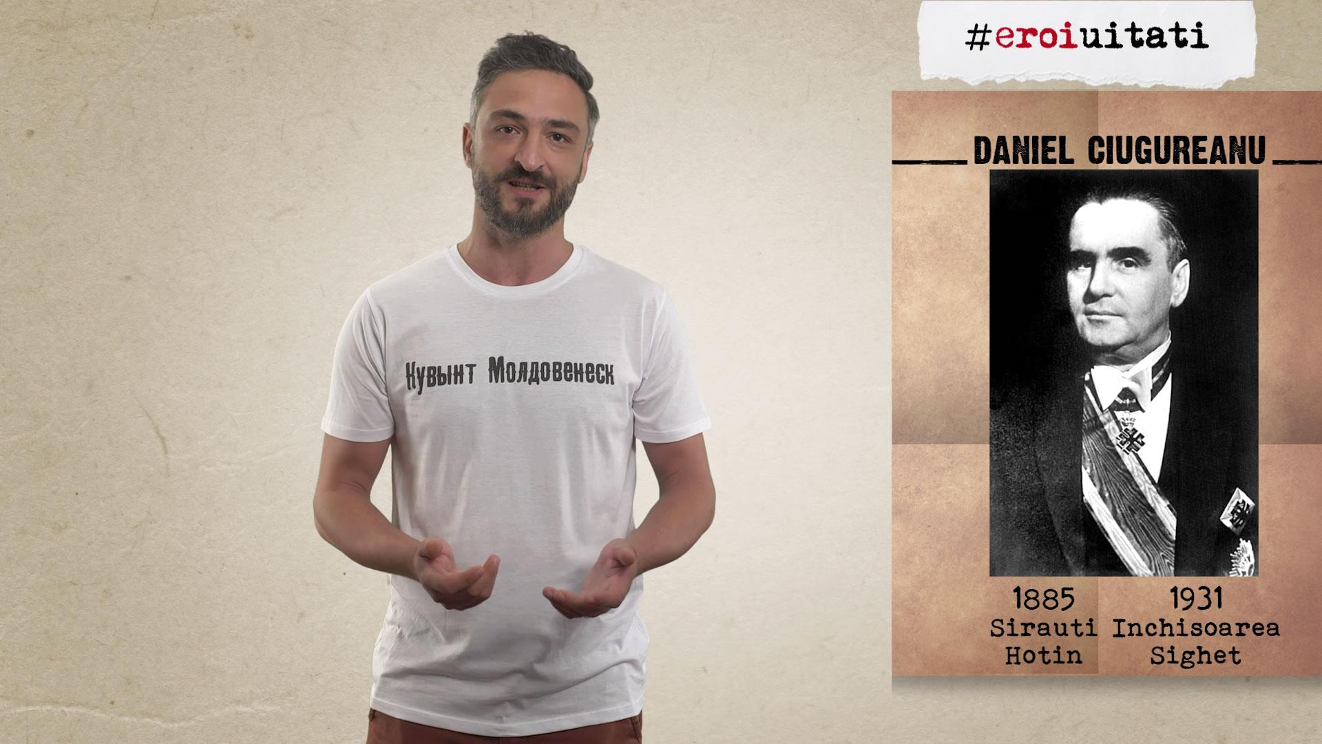 #eroiuitati: Daniel Ciugureanu