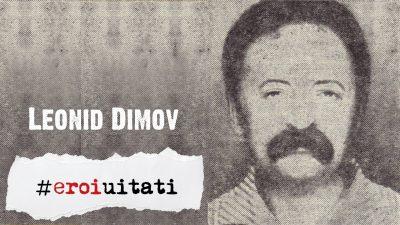 #eroiuitati: Leonid Dimov