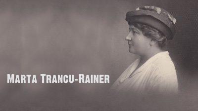 #eroiuitati: Marta Trancu Rainer